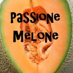 Risotto al melone / Passione melone