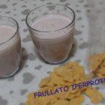 Frullato proteico senza proteine in polvere / Dieta dello sportivo