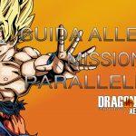 Missioni Parallele / Dragon Ball Xenoverse