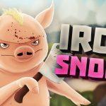 Iron Snout – La Rivincita del Porcellino!!!